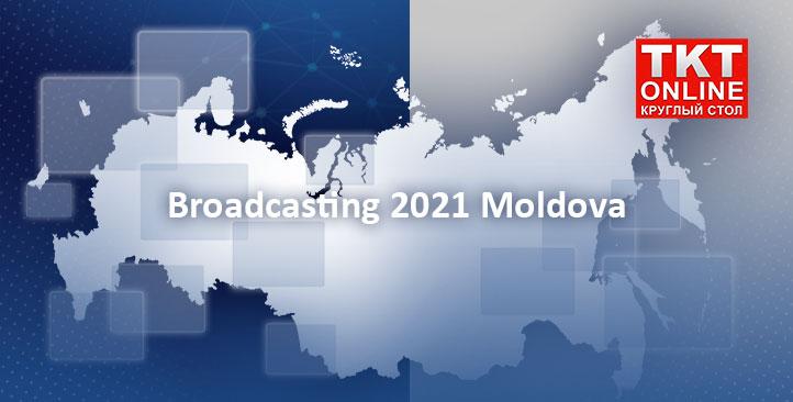 Broadcasting 2021 Moldova